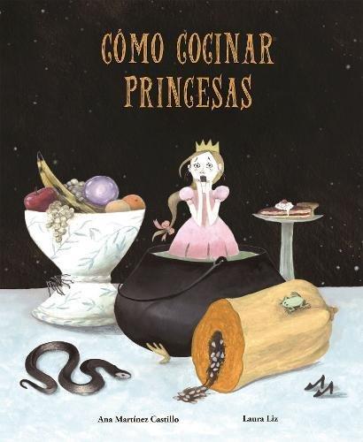 Cómo Cocinar Princesas (Nubeclassics) (Halloween Recetas De)