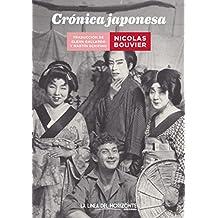 Crónica japonesa (Fuera de sí. Contemporáneos nº 6) (Spanish Edition)