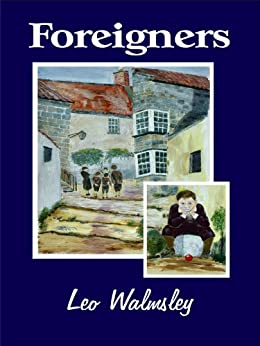 Foreigners by [Walmsley, Leo]