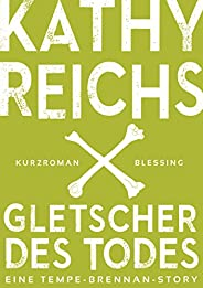 Gletscher des Todes (3) (Kindle Single)