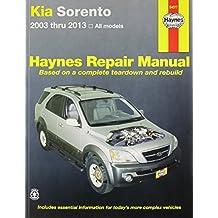Kia Sorento Automotive Repair Manual (Haynes Automotive Repair Manuals)