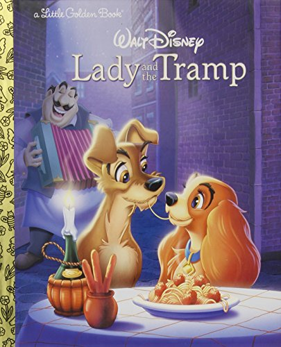 Lady and the Tramp (Little Golden Books)