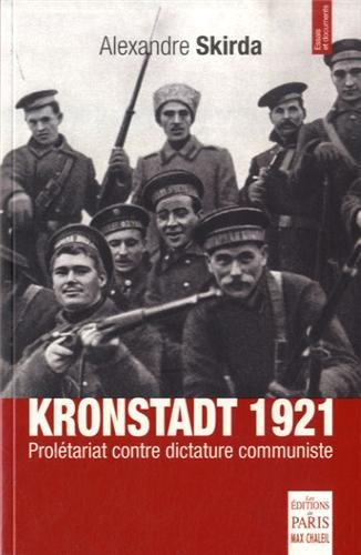 Kronstadt 1921 : Prolétariat contre dictature communiste