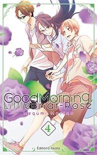 Good morning, little Briar-Rose, tome 4 par Megumi Morino