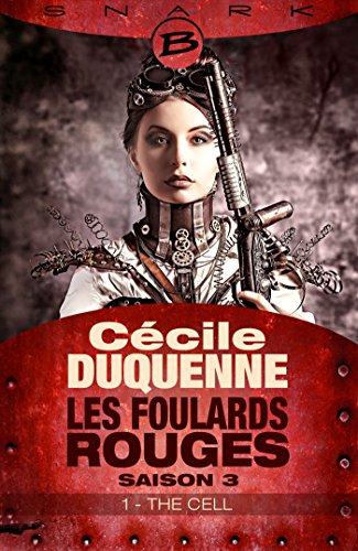 Les foulards rouges (2016) S3 - E1 : The Cell de Cécile Duquenne 2016