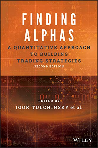 Finding Alphas: A Quantitative Approach to Building Trading Strategies (English Edition)