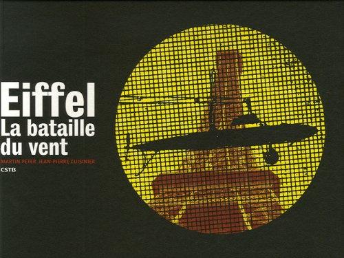 Eiffel, La bataille du vent