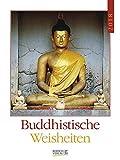 Buddhistische Weisheiten 2018: Literaturkalender/Literarischer Wochenkalender * 1 Woche 1 Seite * literarische Zitate und Bilder * 24 x 32 cm