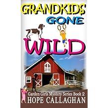 Grandkids Gone Wild The Garden Girls Band 2