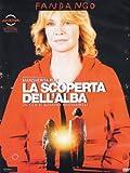 La Scoperta dell'Alba (Dvd)