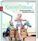 Kinder(T)räume. Kreative und praktische Wohnideen für Familien.