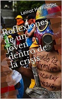 Libros Para Descargar En Reflexiones de un joven dentro de la crisis Mega PDF Gratis