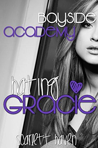 Hating Gracie (Bayside Academy Book 3) (English Edition)