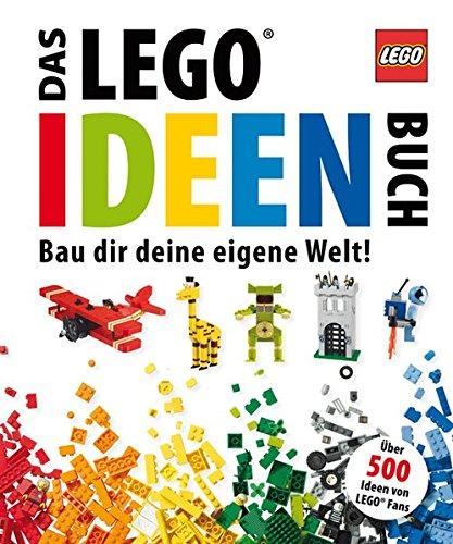 Preisvergleich Produktbild Das LEGO Ideen-Buch: Bau dir deine eigene Welt!