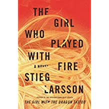 The Girl Who Played with Fire (Millennium Series, Band 2)