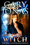 The Big-Ass Witch (The Half-Assed Wizard Book 2) (English Edition)