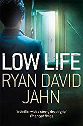Low Life by Ryan David Jahn (2013-04-01)
