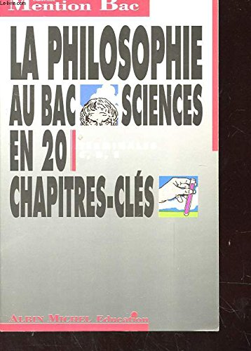 La Philosophie au BAC Sciences : terminales C, D, E