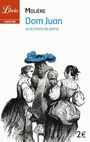 Dom juan ou le festin de Pierre par Molière
