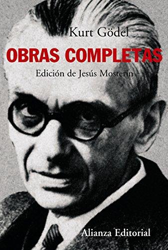 Obras completas (Alianza Ensayo) por Kurt Gödel
