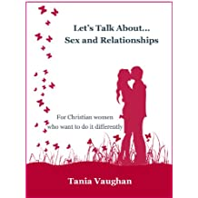 Let's Talk About... Sex and Relationships