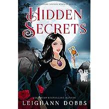 Hidden Secrets (Blackmoore Sisters Cozy Mysteries Book 9)