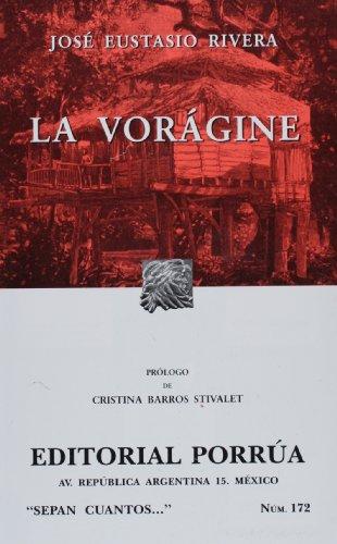 Descargar Libro La voragine / The Vortex (Sepan Cuantos) de Jose Eustasio Rivera