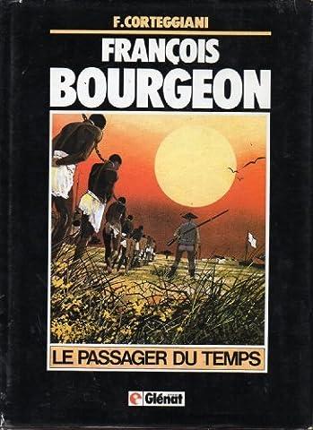 François Bourgeon, le passager du temps