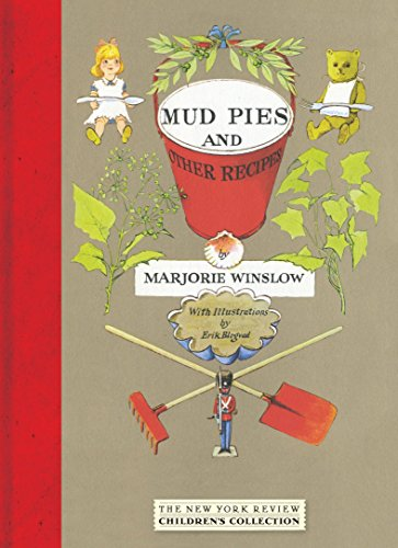 Mud Pies and Other Recipes (New York Review Children's Collection) (Spielzeug Girl Old Yr 8)