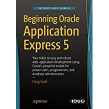 Beginning Oracle Application Express 5 by Doug Gault (2015-12-22)