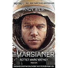 Der Marsianer: Roman (German Edition)
