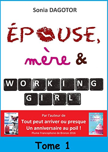 Epouse, mre et working girl - Tome 1