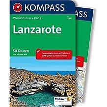 Lanzarote: Wanderführer mit Extra-Tourenkarte 1:50.000, 50 Touren, GPX-Daten zum Download (KOMPASS-Wanderführer, Band 5905)