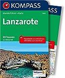 Lanzarote: Wanderführer mit Extra-Tourenkarte 1:50.000, 50 Touren, GPX-Daten zum Download: Wandelgids met overzichtskaart (KOMPASS-Wanderführer, Band 5905)
