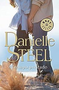 Tiempo prestado par Danielle Steel