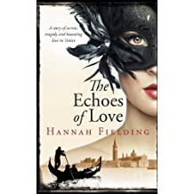 The Echoes of Love by Hannah Fielding (2013-12-06)