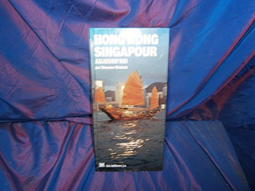 Hong Kong et Singapour aujourd'hui