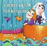 A Nena E O Grilo Nun Barquiño (Cd+Libro)