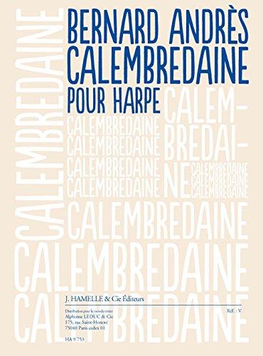 Andres: Calembredaine (2'30'') pour Harpe -