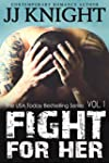 Fight for Her #1: MMA New Adult Roman...