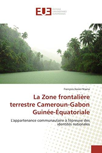 La zone frontalière terrestre cameroun-gabon guinée-équatoriale