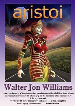 Aristoi by [Williams, Walter Jon]