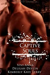 Captive Souls by Vivi Anna (2010-05-04)
