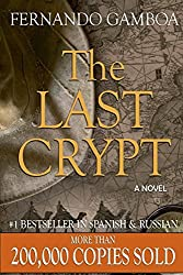 The Last Crypt (Ulysses Vidal Adventure Series) by Mr Fernando Gamboa (2014-08-15)