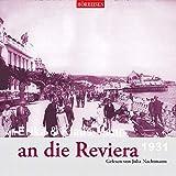 Mit Erika & Klaus Mann an die Riviera (Hörreisen)