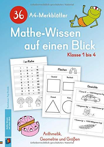 36 A4-Merkblätter Mathe-Wissen auf einen Blick - Klasse 1 bis 4: Arithmetik, Geometrie und Größen