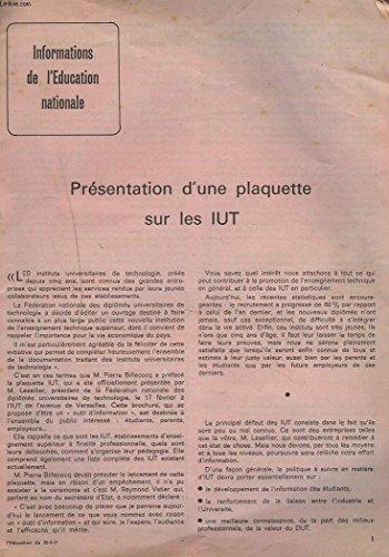 INFORMATIONS DE L'EDUCATION NATIONALE DU 25 FEVRIER 1971. PRESENTATION D'UNE PLAQUETTE SUR LES IUT / LES NOUVELLES UNIVERSITES / VOUS LIREZ AU B.O.