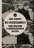Mit Behutsamkeit: Hans Wintgens Filmbeobachtungen der DDR