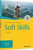 Soft Skills (Haufe TaschenGuide, Band 128)