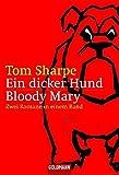 Ein dicker Hund / Bloody Mary: Zwei Romane in einem Band (Taschenbuch Aktionstitel)